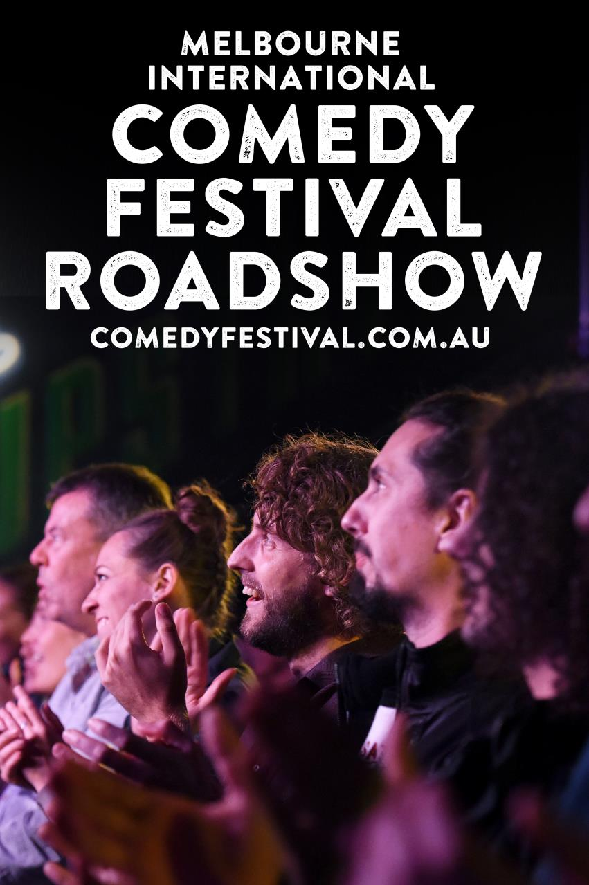 Comedians Announced for Melbourne Comedy Festival Roadshow 2019!